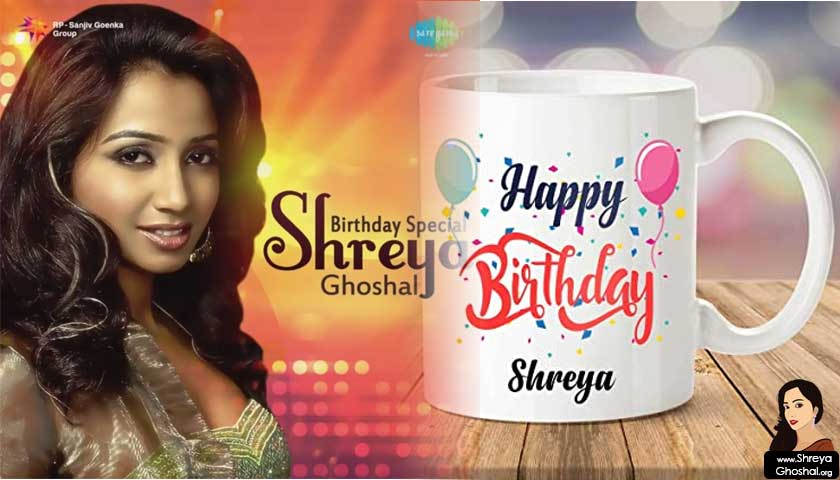 Shreya Ghoshal birthday