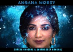 Shreya Ghoshal Releases Her New Song 'Angana Morey'